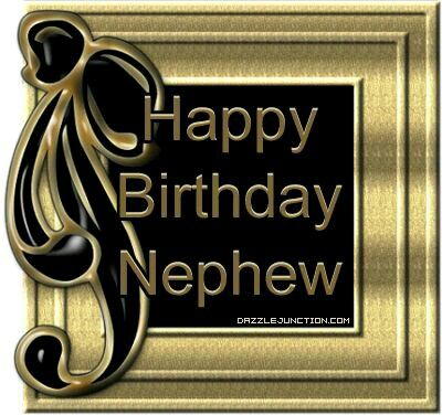 Nephew Nephew Birthday Happy Birthday Nephew Happy Birthday