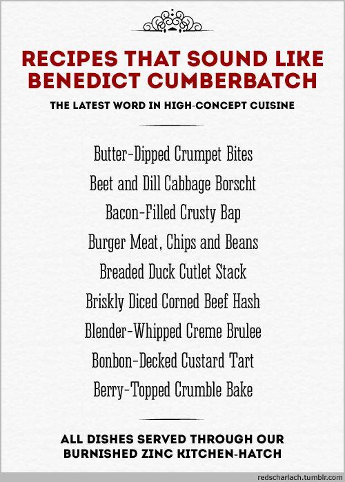 Recipes That Sound Lik... Benedict Cumberbatch Name