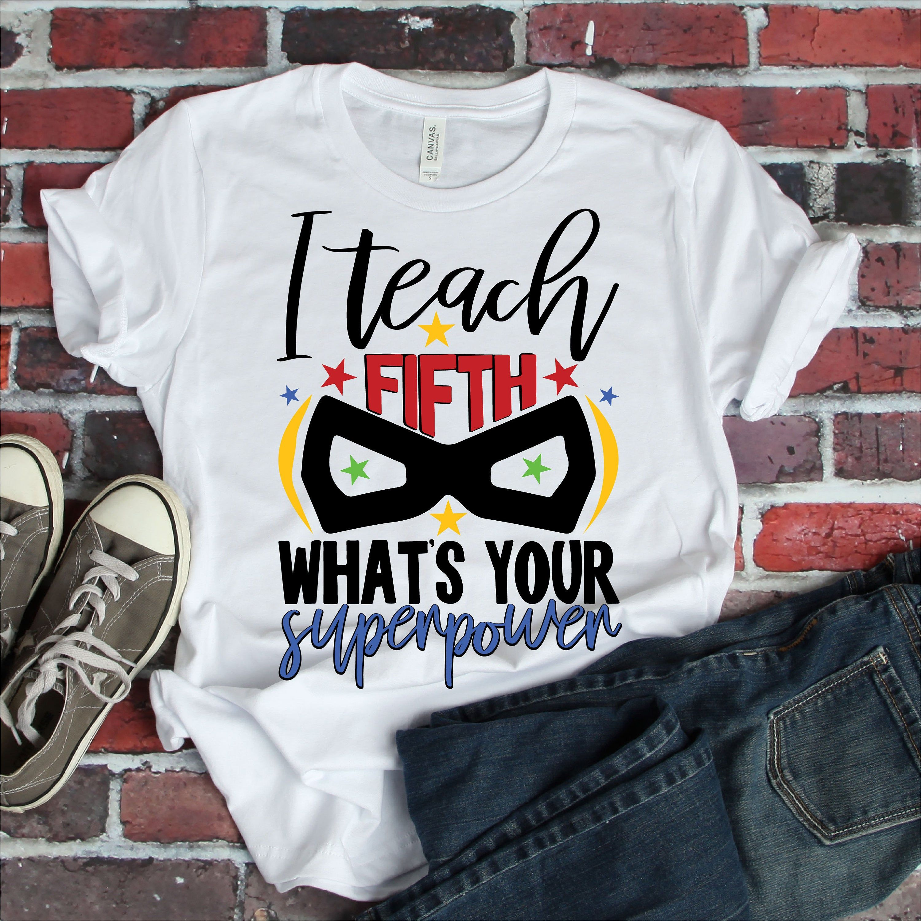 I teach Fifth what's your superpower svg, teacher svg