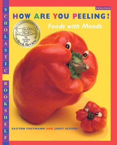 How Are You Peeling? Foods With Moods (Turtleback School