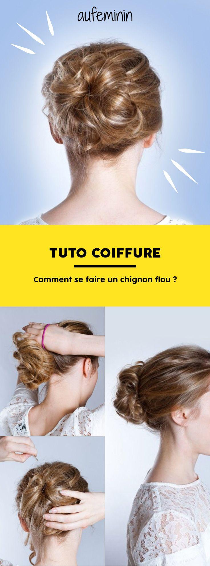 Comment se faire un chignon flou ? (Tuto coiffure) | bio | Chignon flou tuto, Tuto coiffure ...