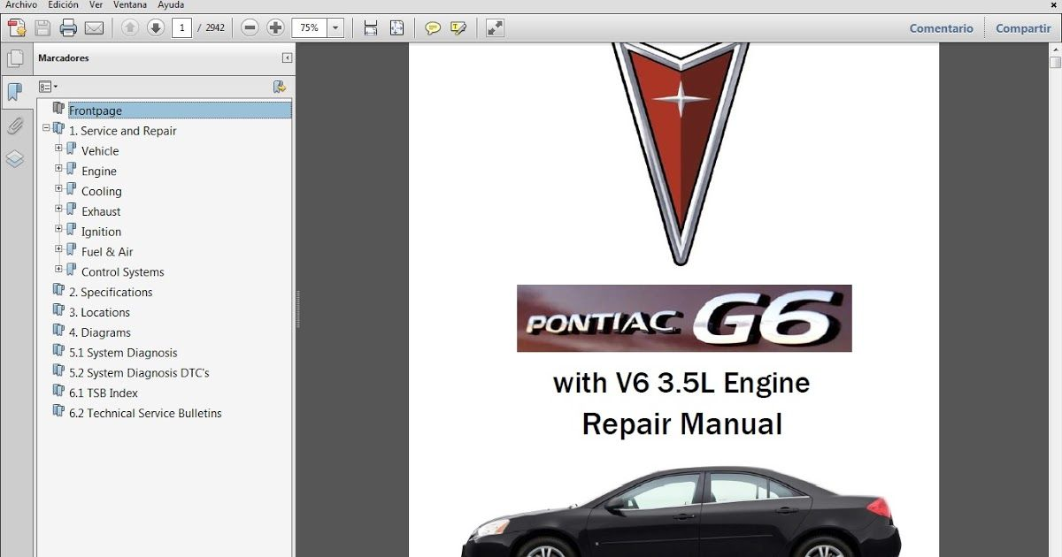 Tenemos El Manual De Taller Del Pontiac G6 Motor V6 3 5 Lts Tiene 2 942 Paginas En Formato Pdf Por Mas Datos Escribir A Manuales Pontiac Reparacion Motores