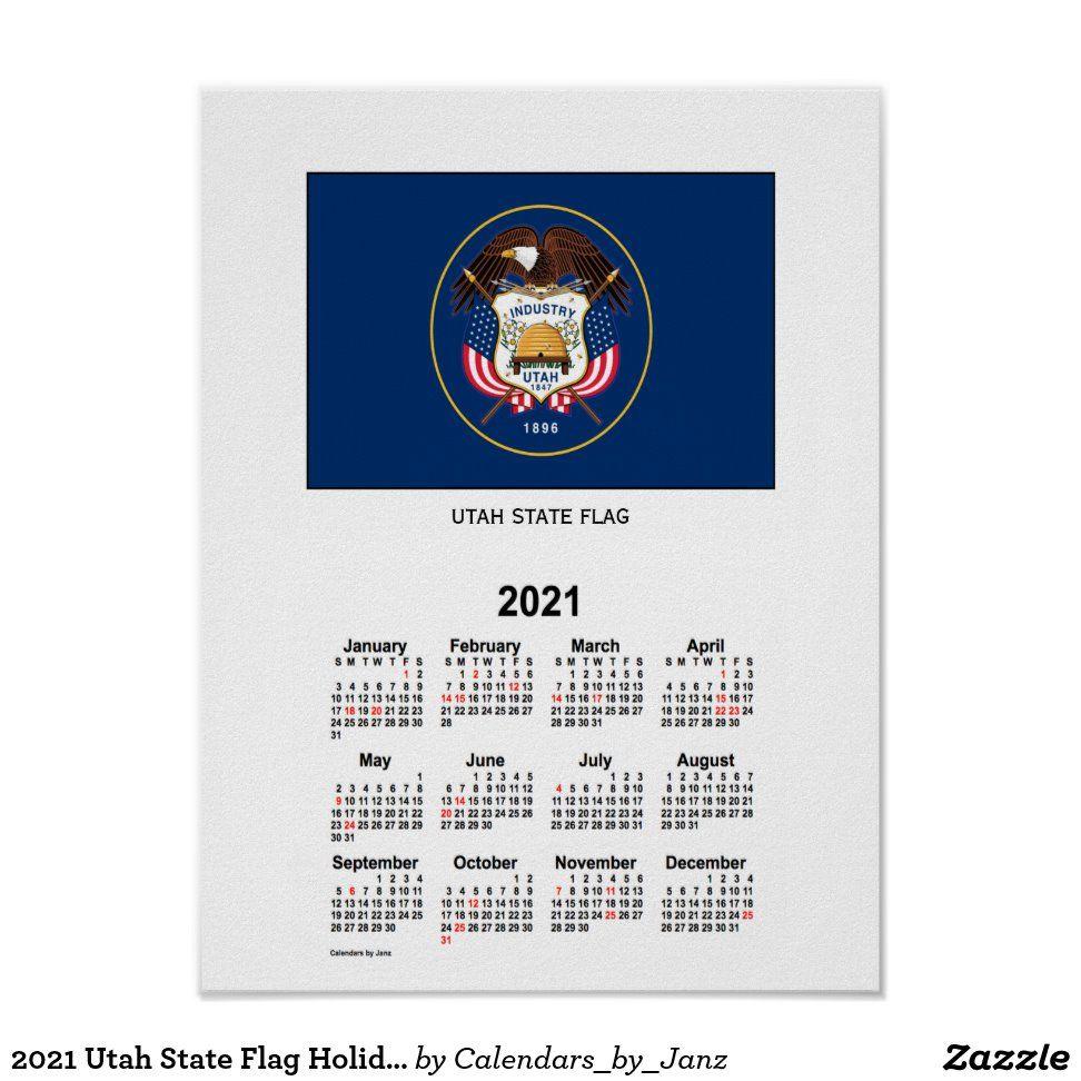 Usu Fall 2021 Calendar 2021 Utah State Flag Holiday Calendar by Janz Poster | Zazzle.