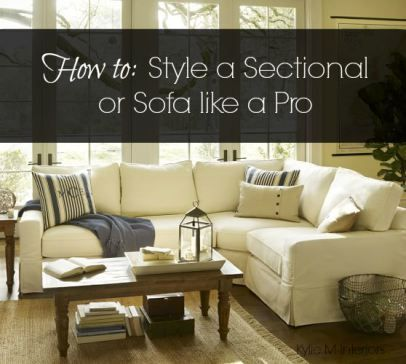Captivating How To Style And Decorate A Sectional Couch Or Sofa. Pottery Barn Sectional  In Living Room With Other Decor And Accessories #sectional #kylieMInteriors