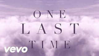 Ariana Grande One Last Time Lyrics Youtube Canciones Ariana
