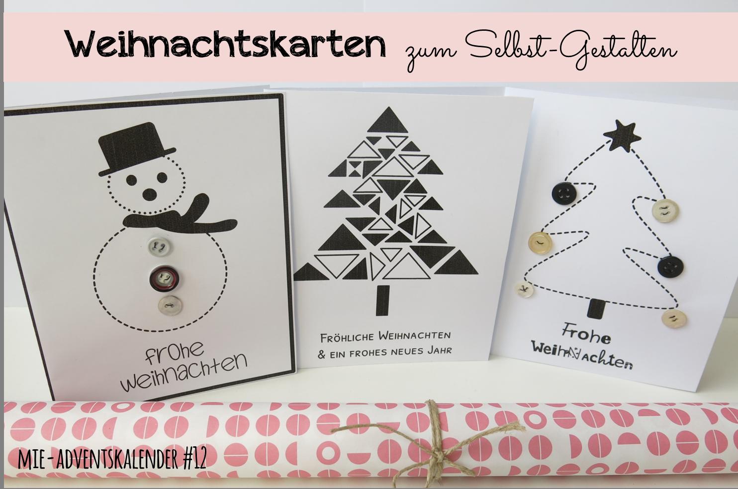 Der MiE Adventskalender | Türchen #12 | Weihnachtskarten Zum Selber  Gestalten | Freebie