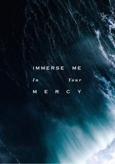 Immerse me In Your mercy - Open Heaven (River Wild) Lyric