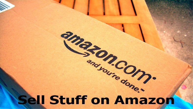 Sell Stuff On Amazon Sell On Amazon Account Amazon Same Day