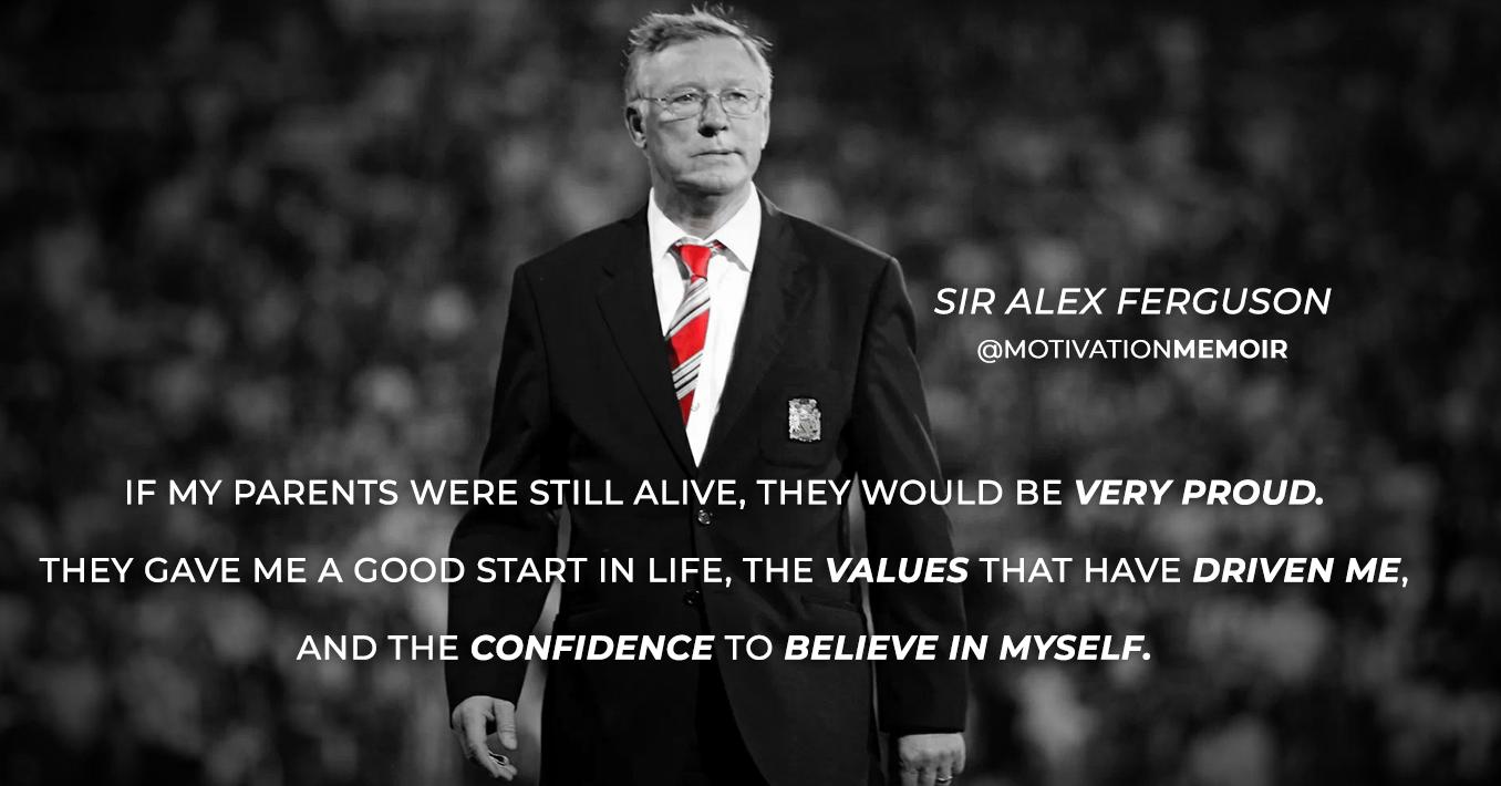 Sir Alex Ferguson Believe In Yourself. SirAlexFerguson