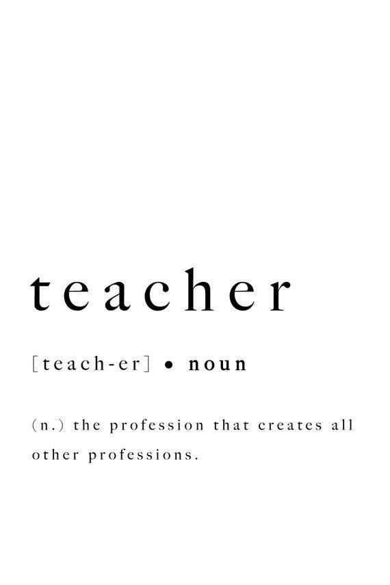 Teacher Print Gift Ideas Quote Definition Inspirational Printable Art Present Graduation Teaching Quote Digital Print Idea