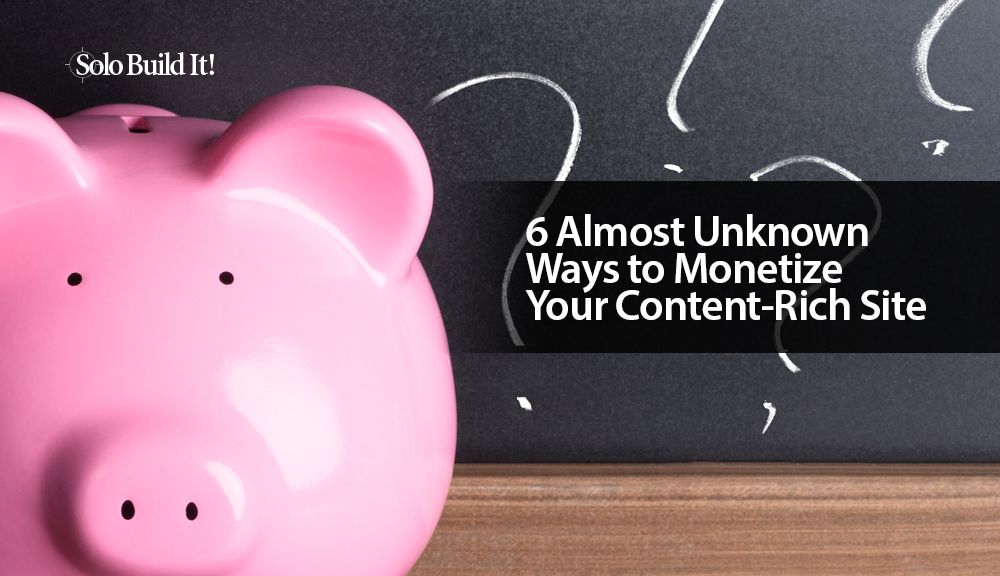 Here are 6 lesser-known, emerging methods and tools you can use to passively monetize your search and social driven traffic.