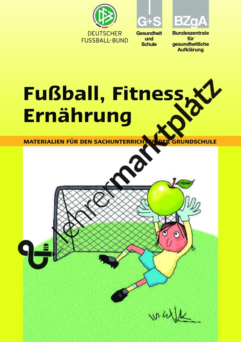 kostenlose Arbeitsblätter zum Thema Fußball, Fitness, Ernährung für ...