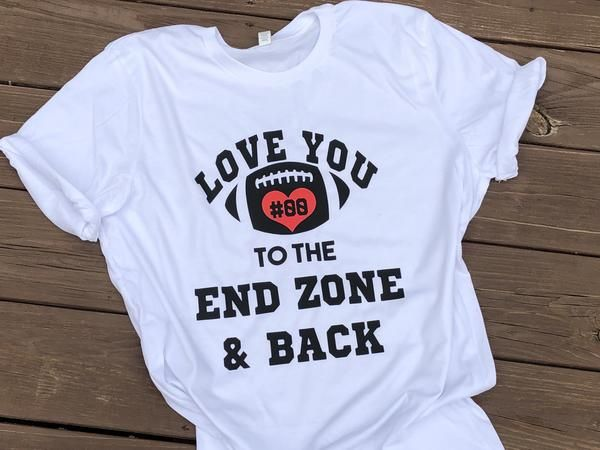 Download Love You To The End Zone And Back   Adulting shirts, Mens ...