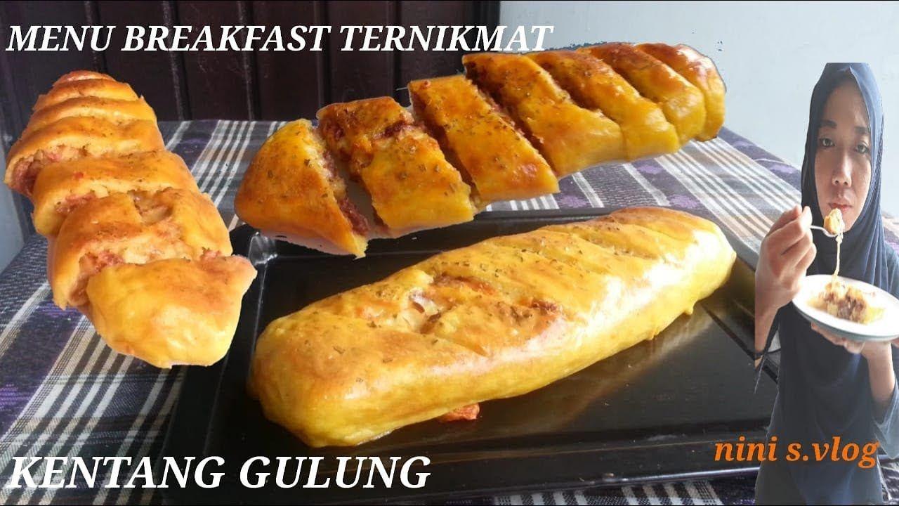 Membuat Kentang Gulung Menu Breakfast Ternikmat Potato Roll