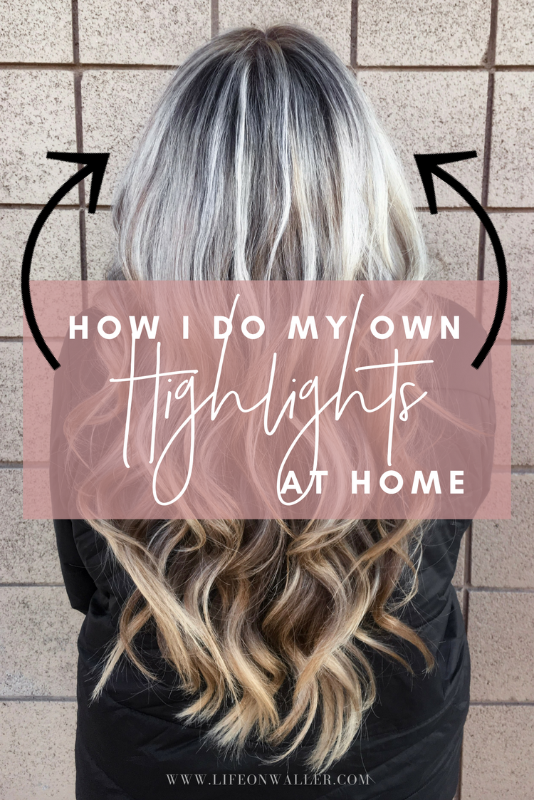 How To Do Your Own Highlights At Home Hair Color Pinterest