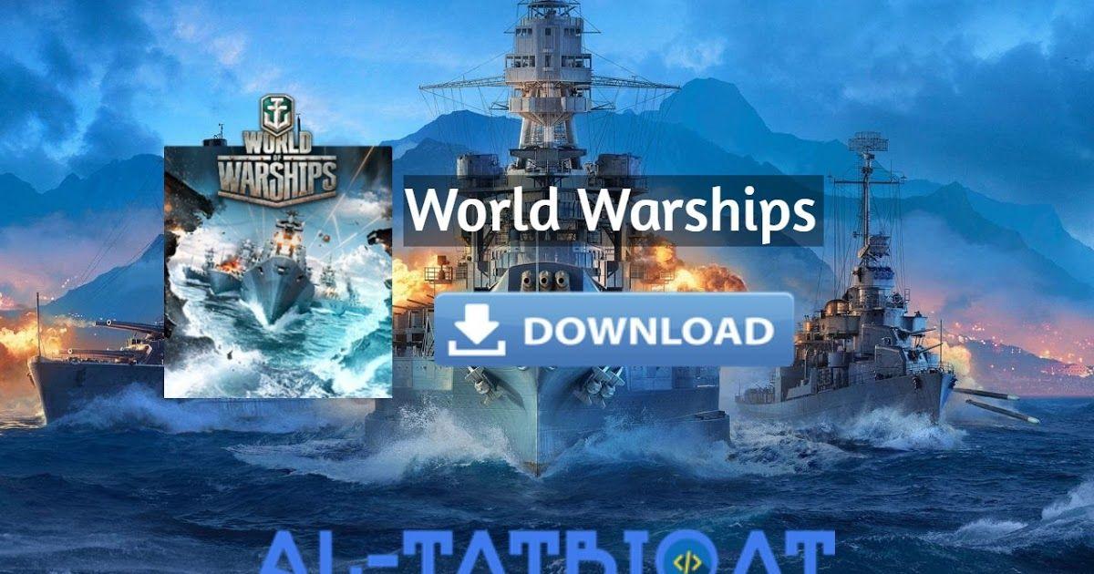 تحميل لعبة حرب السفن 2020 World Warships للاندرويد و الكمبيوتر السلام و عليكم و رحمة الله و بركاته متابعيموقع منبع التطبيقاتاليوم Warship World Movie Posters
