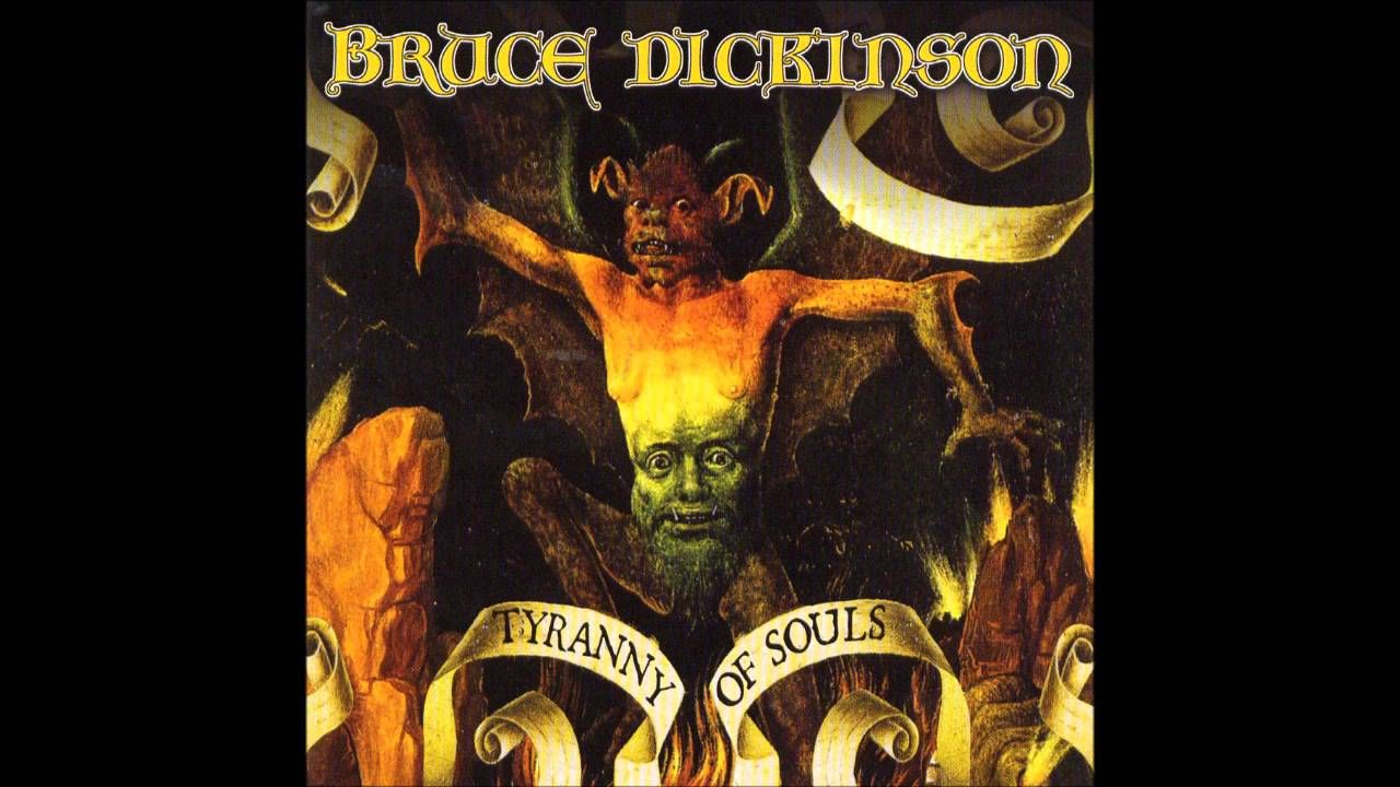 BRUCE DICKINSON - TYRANNY OF SOULS (disco completo)