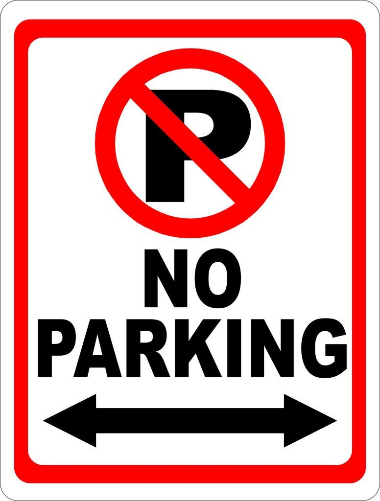 No Parking Sign With Symbol Arrow Signs Car Garage