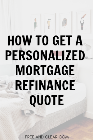 Mortgage Refinance Quote How Much Money Can You Save Freeandclear Refinance Mortgage Refinancing Mortgage Mortgage