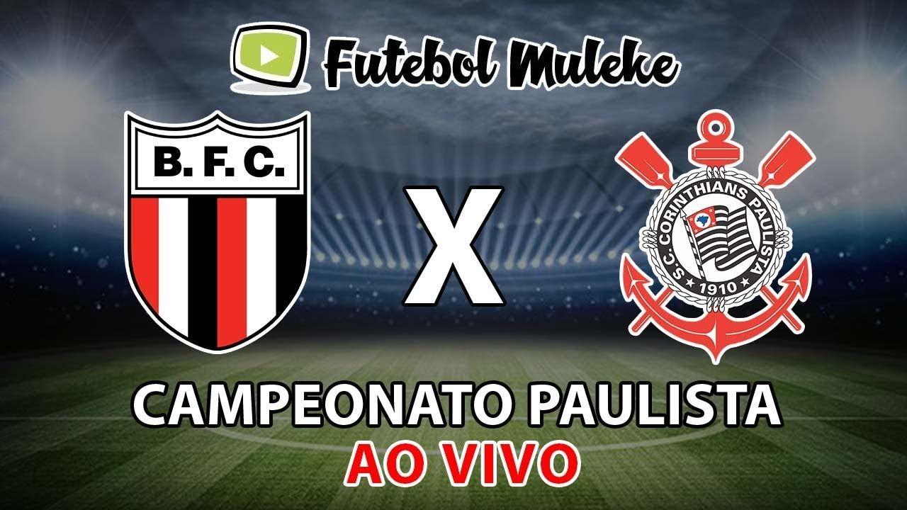 Botafogo Sp X Corinthians Ao Vivo Hd Campeonato Paulista