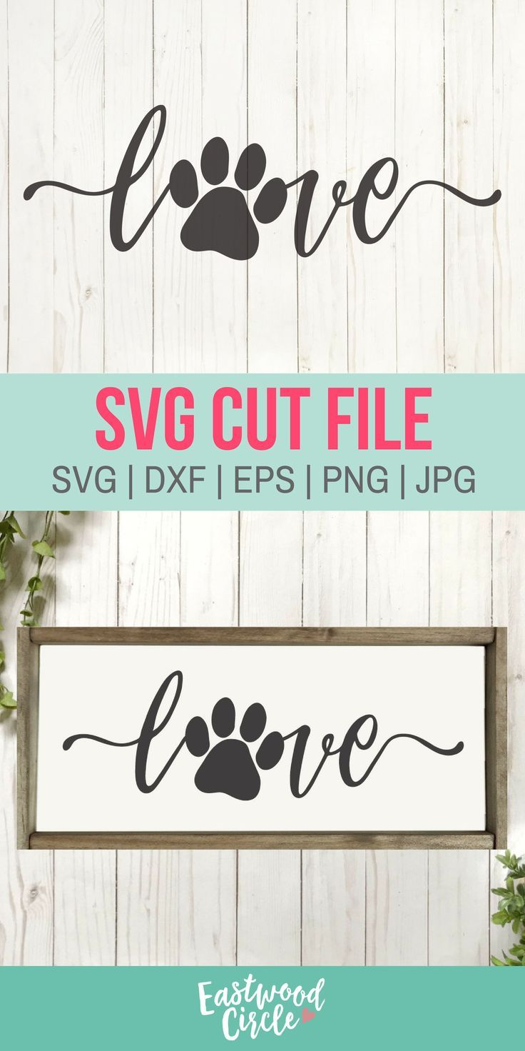 Love with a Paw Print svg, Love with Pawprint svg, Dog svg, Dog Sign svg, Dog svg Files, Dog Lover svg, Dog svg Files for Cricut, dxf, png