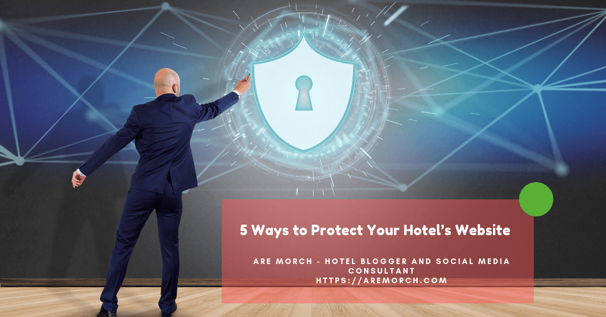 5 Ways to Protect Your Hotel's Website | Hotel website ...