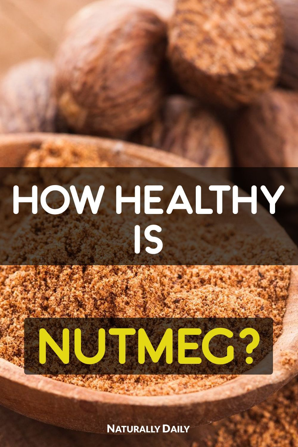 Health Benefits of Nutmeg You Need to Know 11 Health Benefits of Nutmeg You Need to Know| Nutmeg is one simple spice that can help you look great and stay fit. It has been an Ayurvedic treatment for decades in these islands. You can use it as both nutmeg powder and nutmeg spice according to your preference.11 Health Benefits of Nutmeg You Need to Know| Nutm...