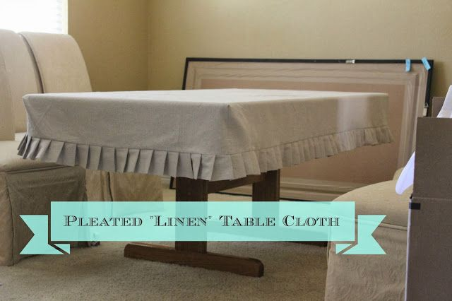 """Linen"" Pleated Table Cloth -- sewing tutorial"