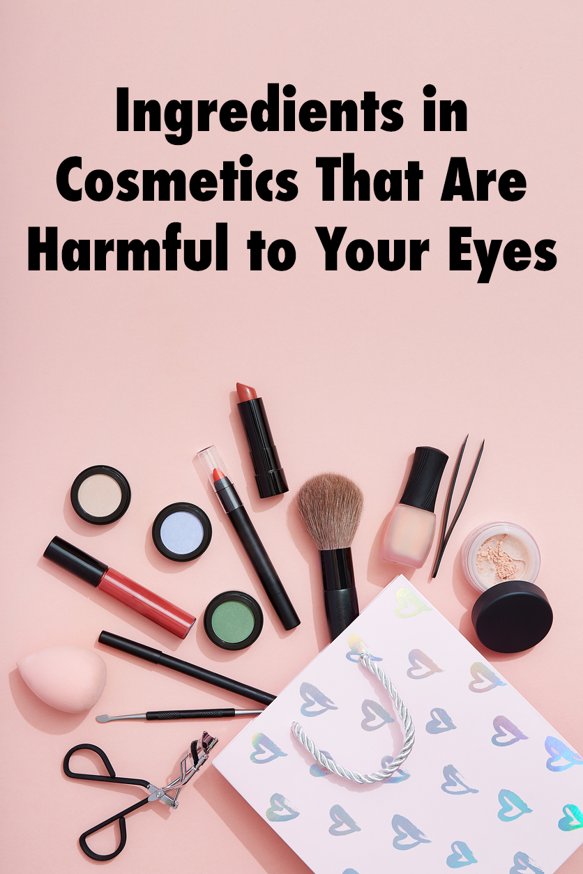 Ingredients in Cosmetics That Are Harmful to Your Eyes