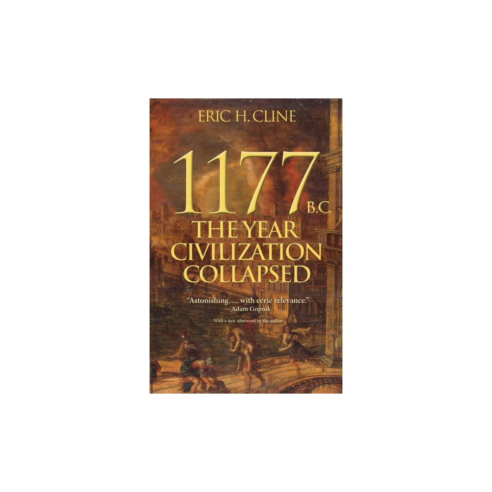 Image result for 1177 bc the year civilization collapsed pinterest