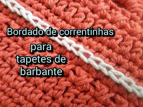 BORDADO DE CORRENTINHAS PARA DECORAR TAPETES DE BARBANTE - YouTube