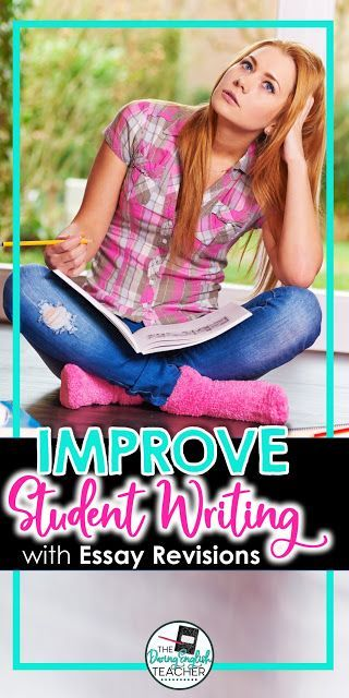 004 Essay Revisions How I Help Students Better Writers
