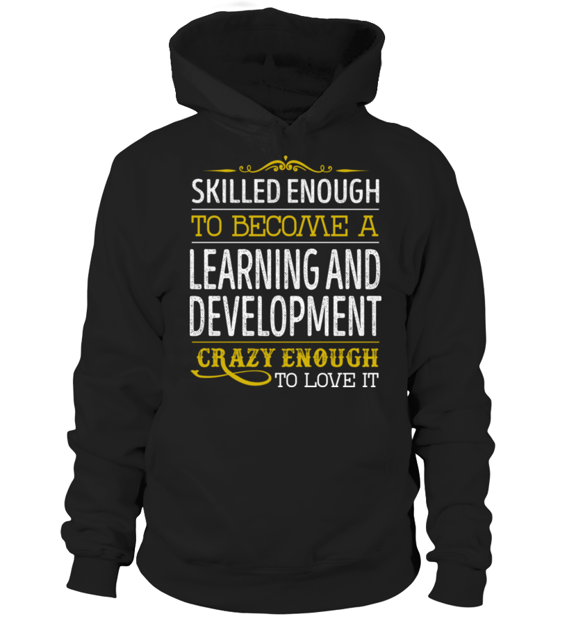 Learning And Development - Crazy Enough #LearningAndDevelopment