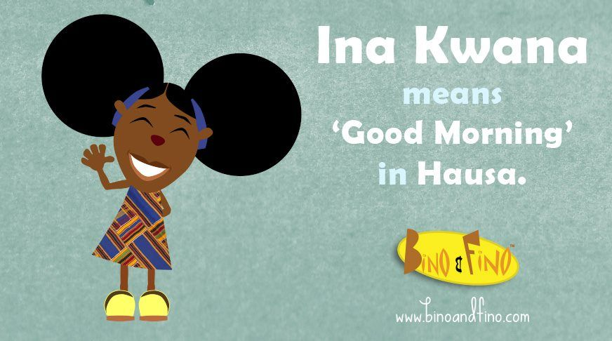 How to say 'Good Morning' in Hausa  | Bino and Fino Pictures | Ghana