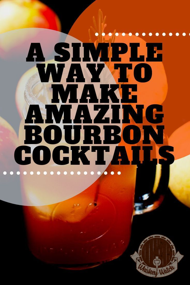Bourbon Cocktails That Rock The Definitive Guide