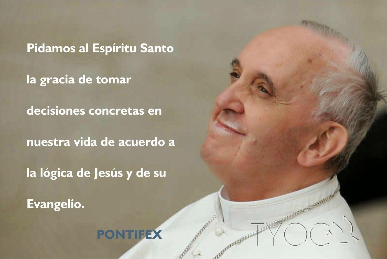 Blog Católico Gotitas Espirituales Besos En El Aire: BLOG CATÓLICO GOTITAS ESPIRITUALES: PENSAMIENTOS DEL PAPA
