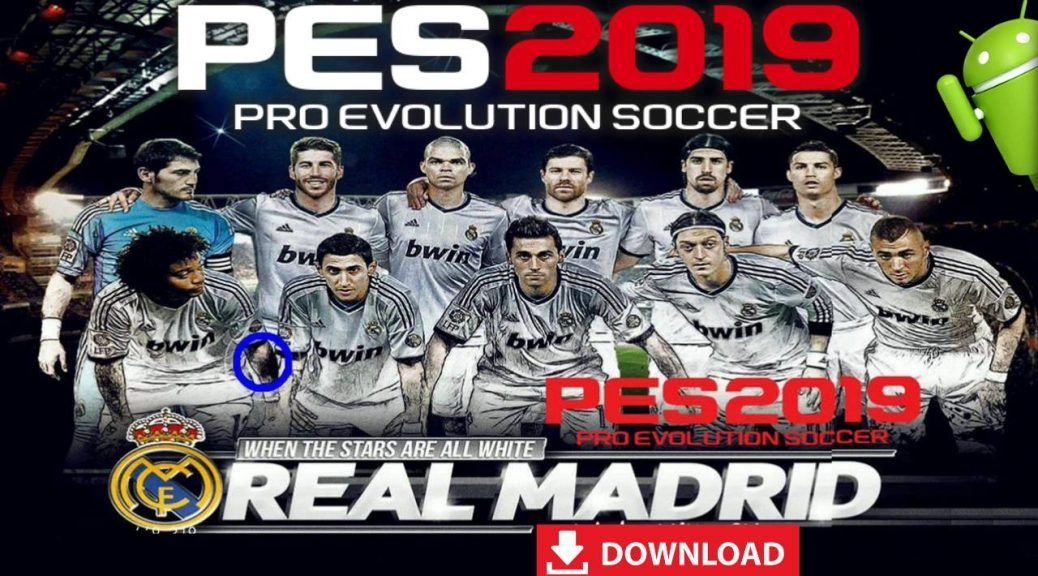 PES 2019 Mobile Patch Real Madrid Android Download | Android
