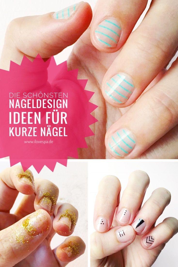 Die schönsten Nageldesign Ideen für kurze Nägel ganz einfach selber ...