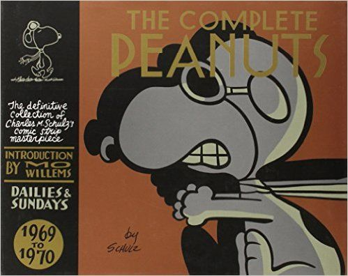 Volume 10:  The Complete Peanuts 1969-1970: Volume 10: Amazon.co.uk: Charles M. Schulz, Mo Willems: 9780857862143: Books