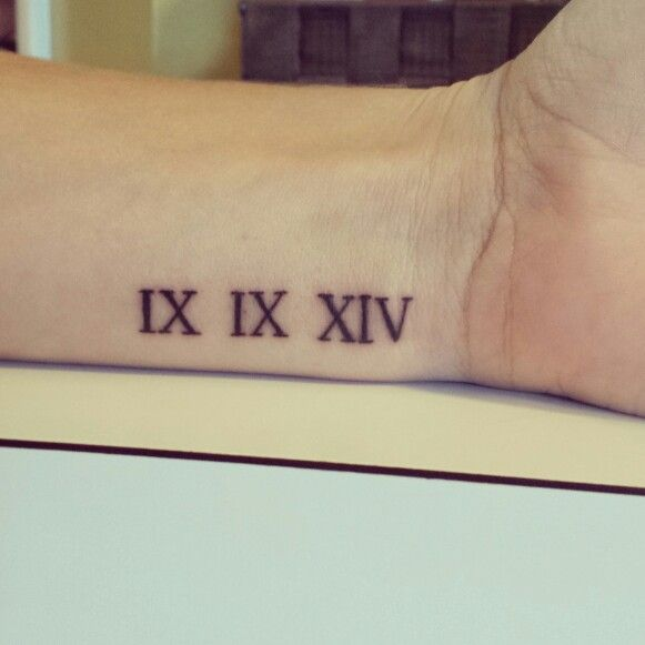 9 9 14 Roman Numeral Tattoo Wrist Tatuajes Tatoo Tinta