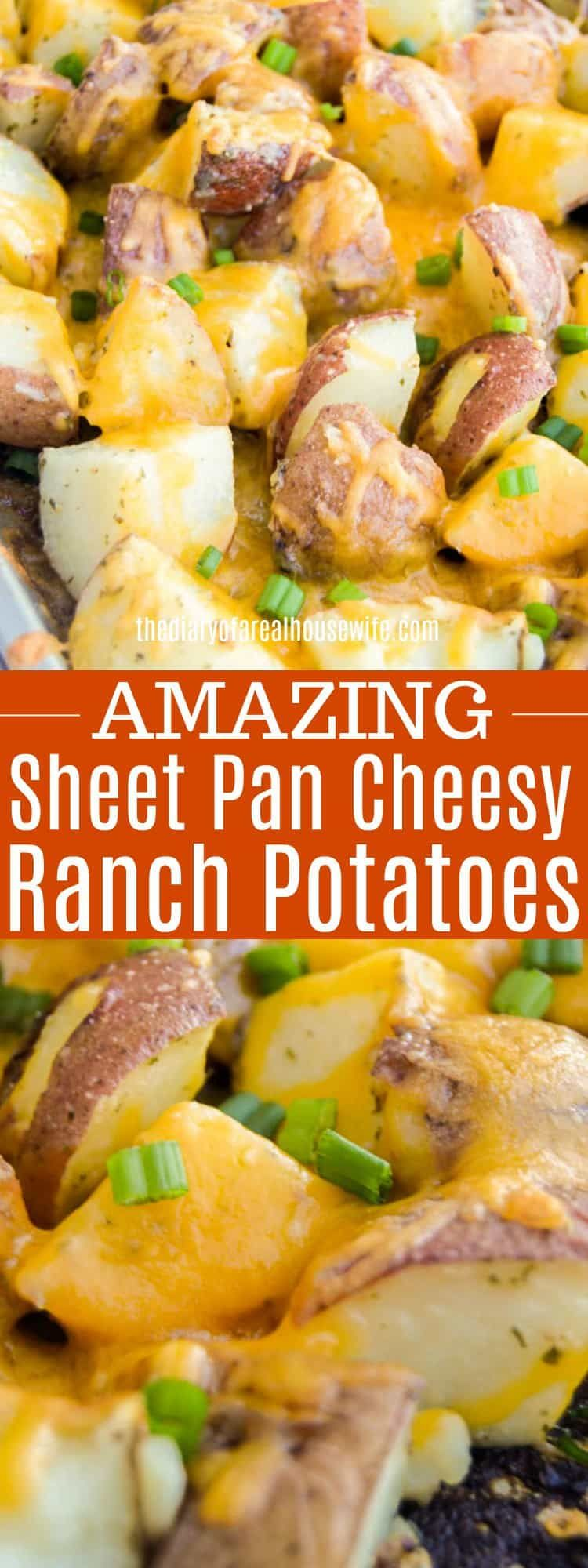 Sheet Pan Cheesy Ranch Potatoes • The Diary of a Real Housewife