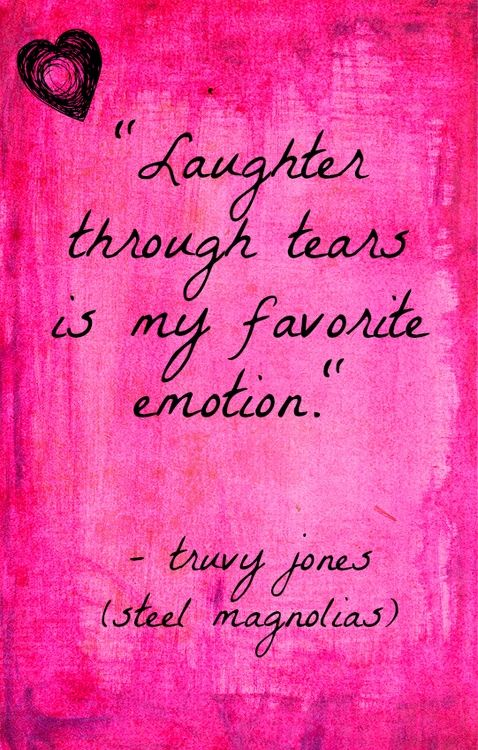 Laughter Through Tears Is My Favorite Emotion Words