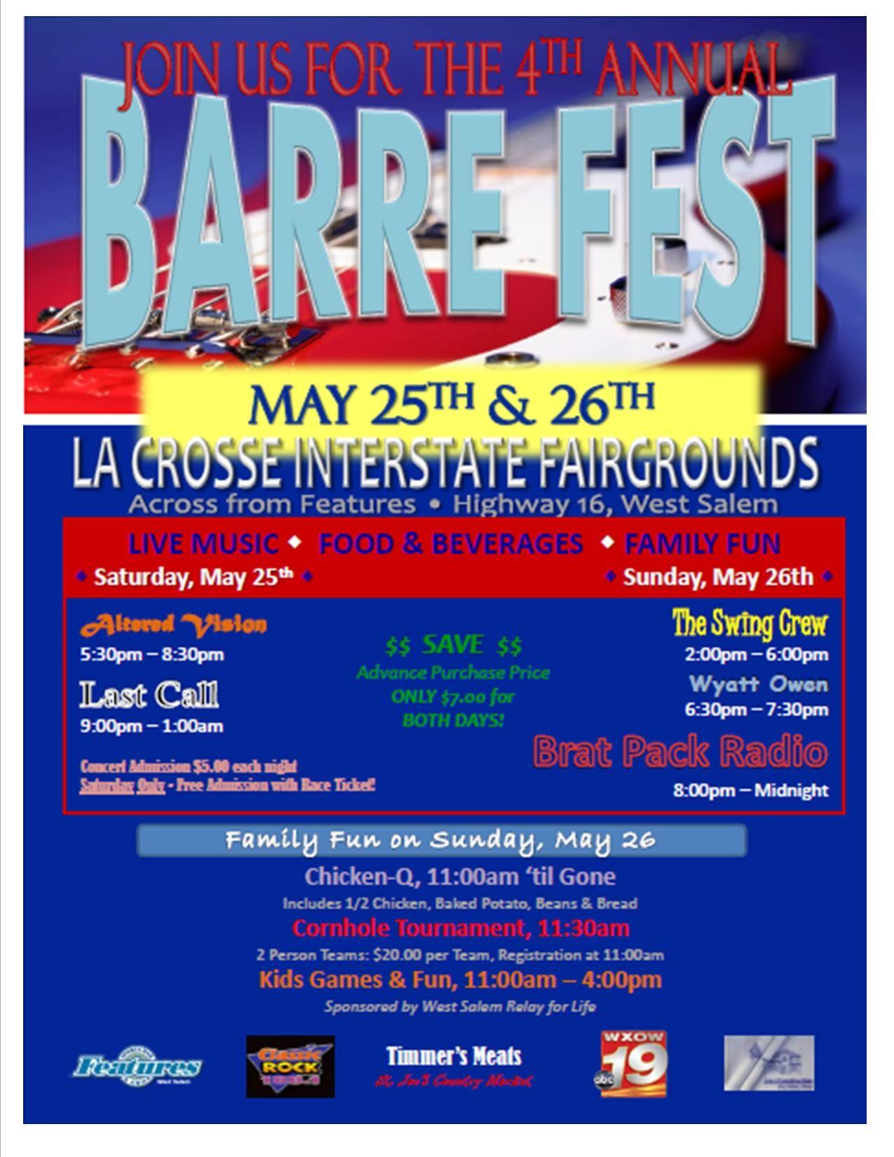 Barre Fest May 25th & 26th, La Crosse Fairgrounds! West