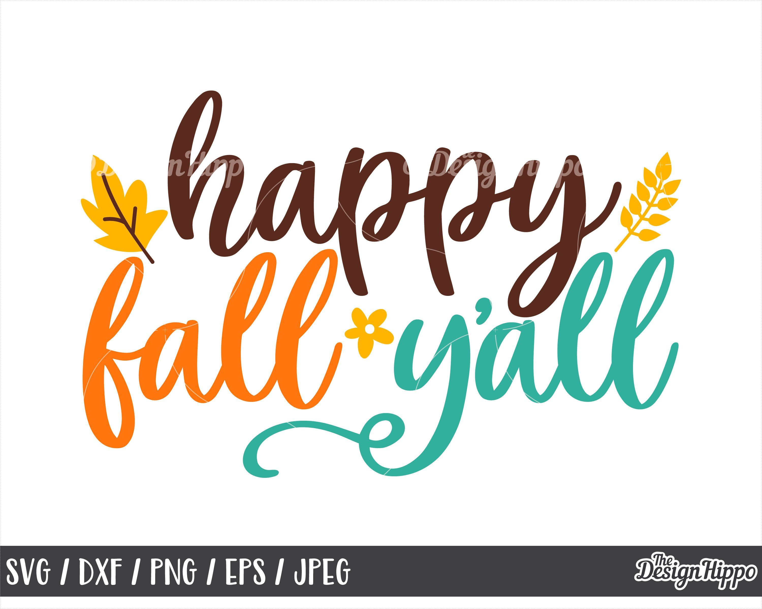 Fall svg, Happy fall yall svg, Happy fall svg, Fall yall