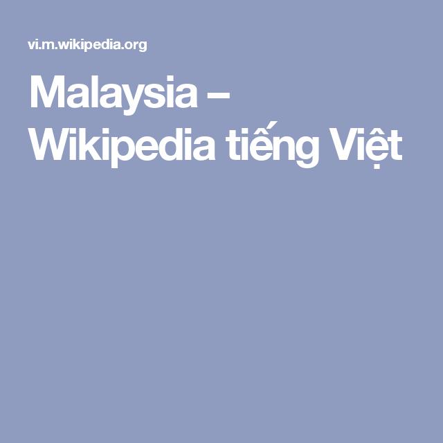 Malaysia – Wikipedia tiếng Việt