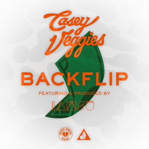 "Casey Veggies - ""BackFlip"" Feat. IAMSU by Casey Veggies"
