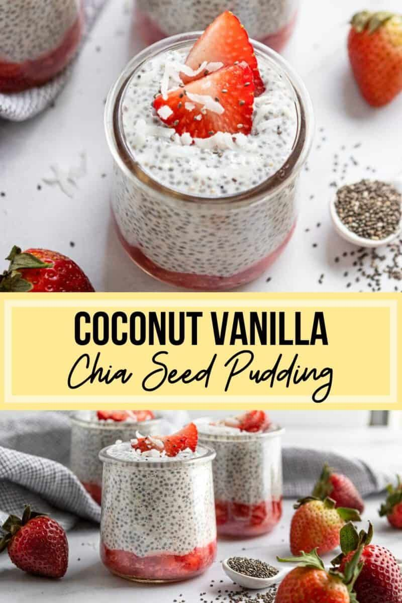 Coconut Vanilla Chia Seed Pudding With Strawberries Recipe Vanilla Chia Seed Pudding Coconut Chia Pudding Chia Seed Pudding