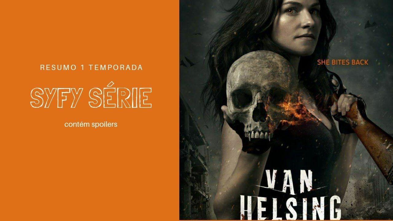 Van Helsing Resumo 1 Temporada Netflix Temporadas Netflix Resumo