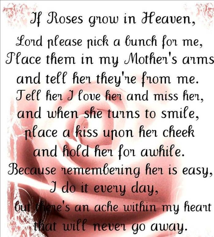 Sad Mothers Day Poem For Mom In Heaven Mom Mom Quotes Mother
