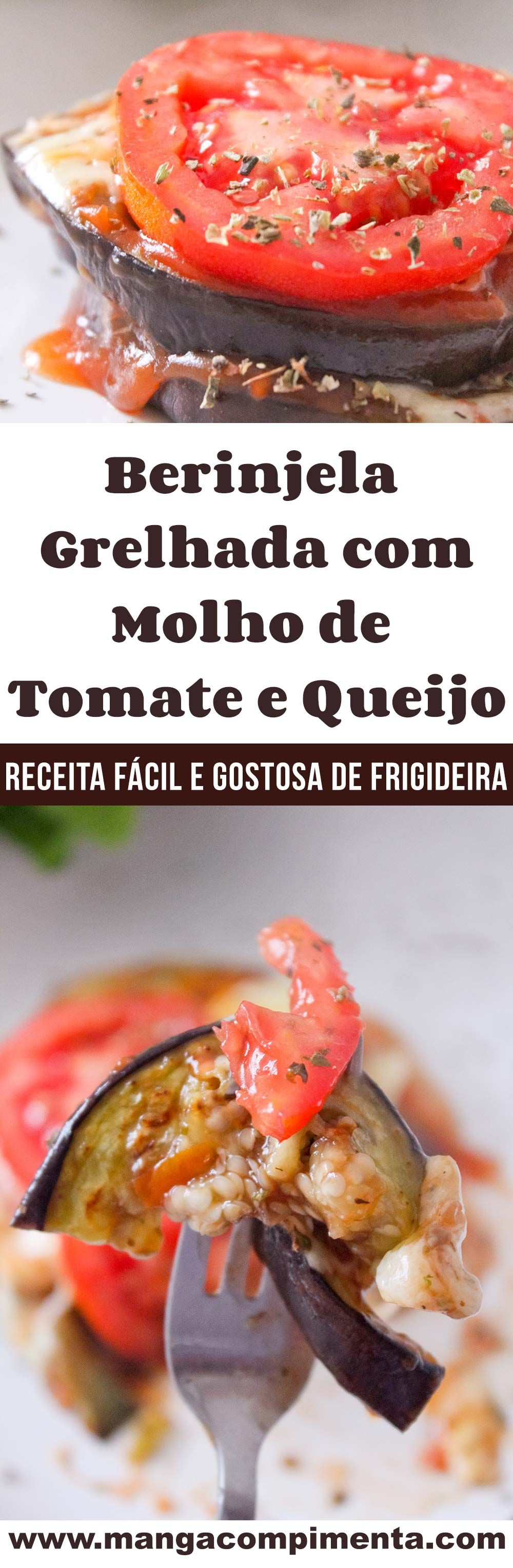 Photo of Berinjela Grelhada com Molho de Tomate e Queijo – Um prato delicioso para o almoço da semana – Manga com Pimenta